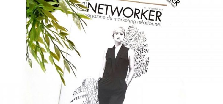 LE NETWORKER : le magazine du marketing relationnel